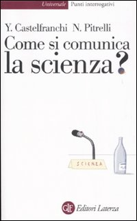 More about Come si comunica la scienza?